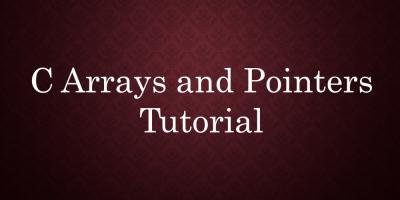 c tutorial on arrays and pointers